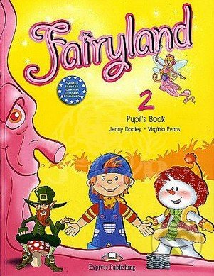 Fairyland 2: Pupil's Book - Jenny Dooley
