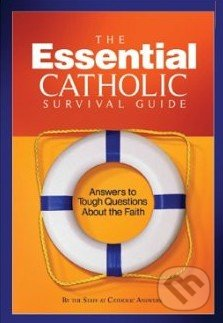The Essential Catholic Survival Guide -