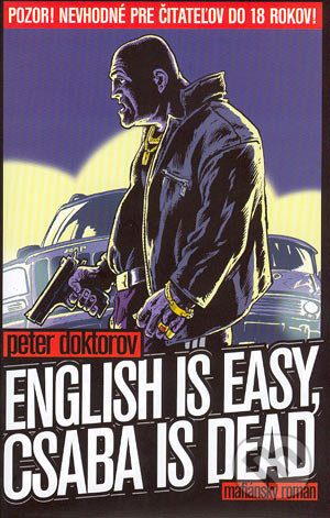 English is easy, Csaba is dead - Peter Doktorov