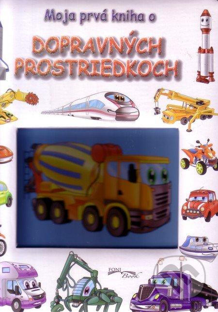 Moja prvá kniha o dopravných prostriedkoch - Foni book