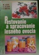 Removu.cz Pestovanie a spracovanie lesného ovocia Image