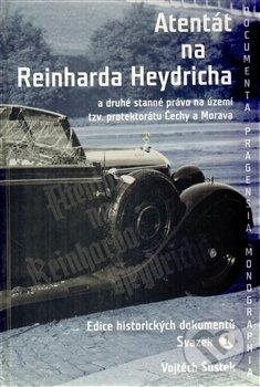 Atentát na Reinharda Heydricha - Vojtěch Šustek