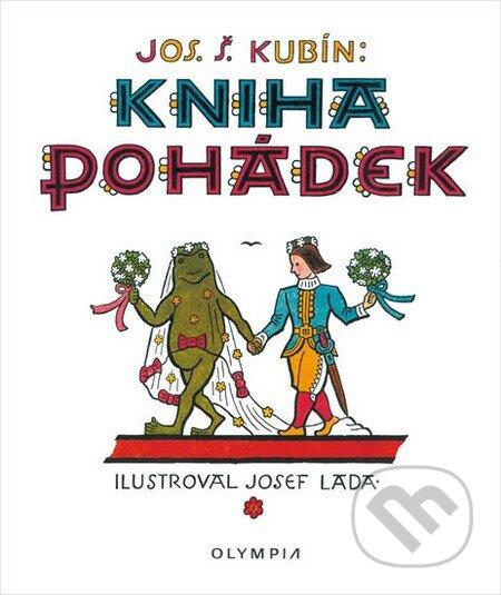 Kniha pohádek - Josef Štefan Kubín