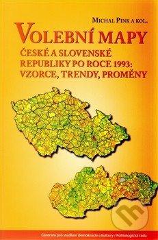 Volební mapy České a Slovenské republiky po roce 1993: vzorce, trendy, proměny - Michal Pink