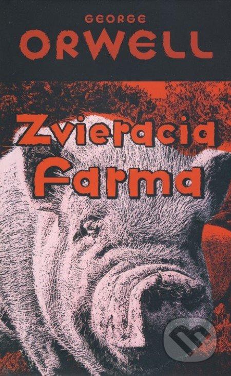 Zvieracia farma - George Orwell