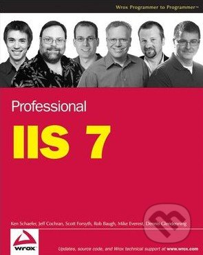 Professional IIS 7 - Kenneth Schaefer a kol.