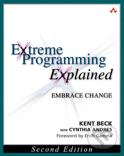 Extreme Programming Explained - Kent Beck