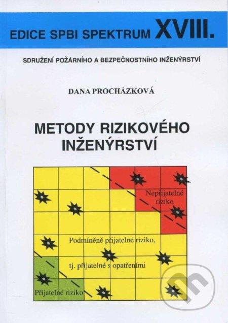 Metody rizikového inženýrství - Dana Procházková