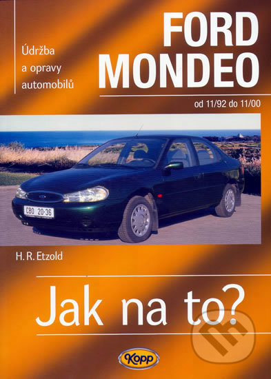 Ford Mondeo od 11/92 do 11/00 - Hans-Rüdiger Etzold