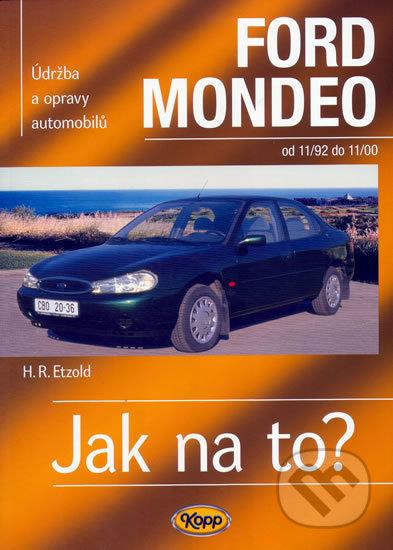 Ford Mondeo od 11/92 do 11/00 - Hans-Rüdiger Etzold
