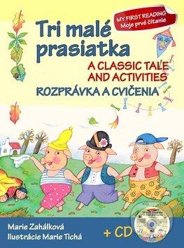 c74042c18 Kniha: Tri malé prasiatka - Rozprávka a cvičenia (Marie Zahálková ...