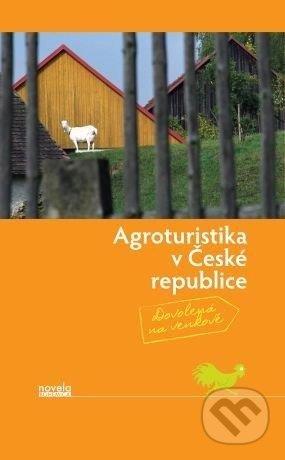 Agroturistika v České republice - Kolektív autorov