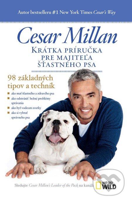 da67505c0f Kniha  Krátka príručka pre majiteľa šťastného psa (Cesar Millan ...