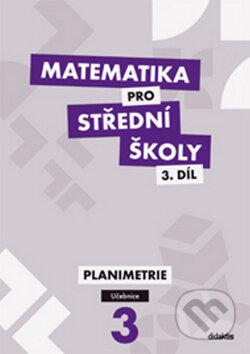 Matematika pro střední školy 3. díl - J. Vondra