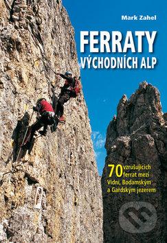 Ferraty Východních Alp - Mark Zahel
