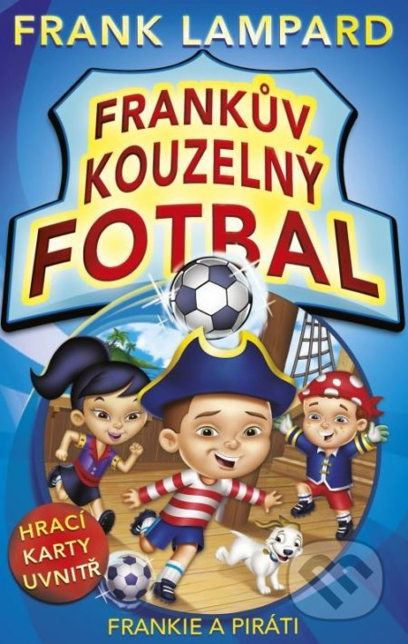 Peticenemocnicesusice.cz Frankův kouzelný fotbal: Frankie a piráti Image