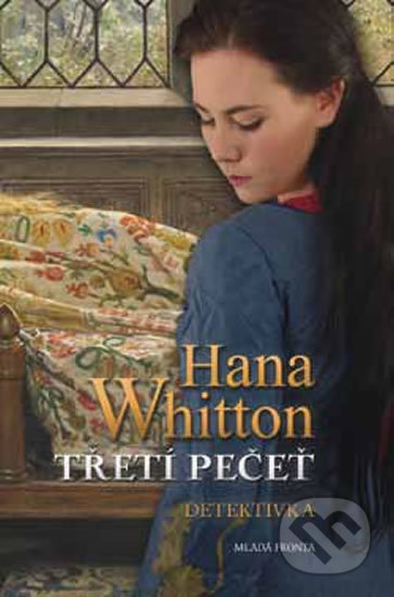 Třetí pečeť - Hana Whitton