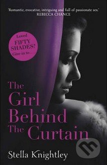 The Girl Behind the Curtain - Stella Knightley