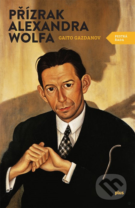 Přízrak Alexandra Wolfa - Gaito Gazdanov