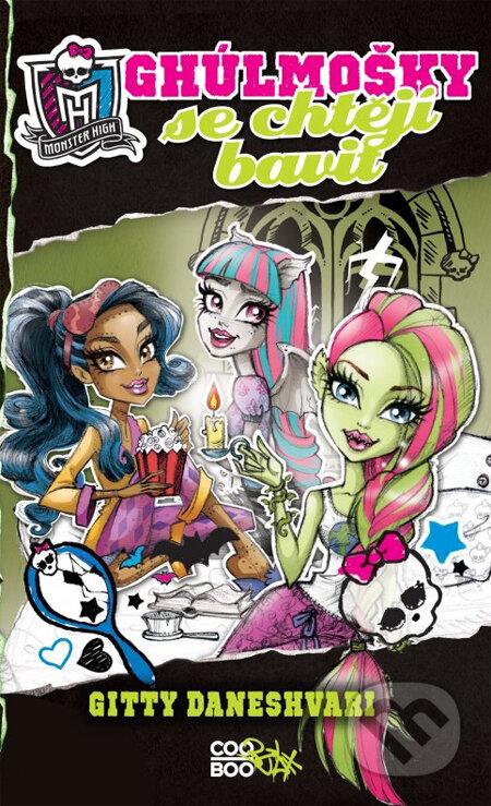 Monster High: Ghúlmošky se chtějí bavit - Gitty Daneshvari