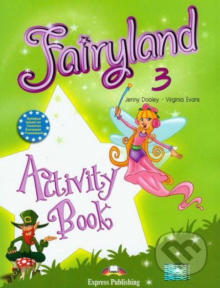 Fairyland 3: Activity Book - Virginia Evans, Jenny Dooley