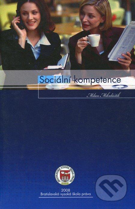 Sociální kompetence - Milan Mikuláštík