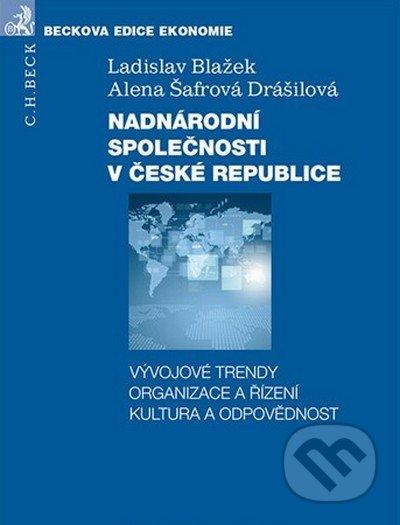 Nadnárodní společnosti v České republice - Ladislav Blažek, Alena Šafrová Drášilová