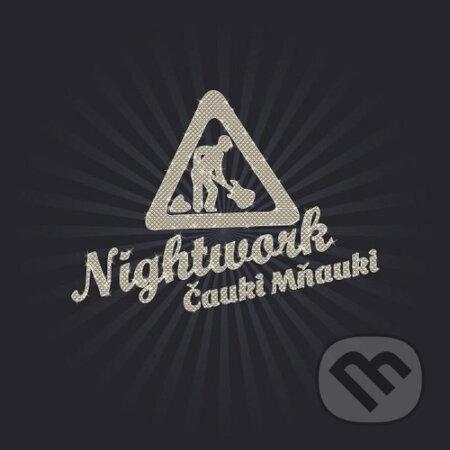 Nightwork: Čauky Mňauky - Nightwork