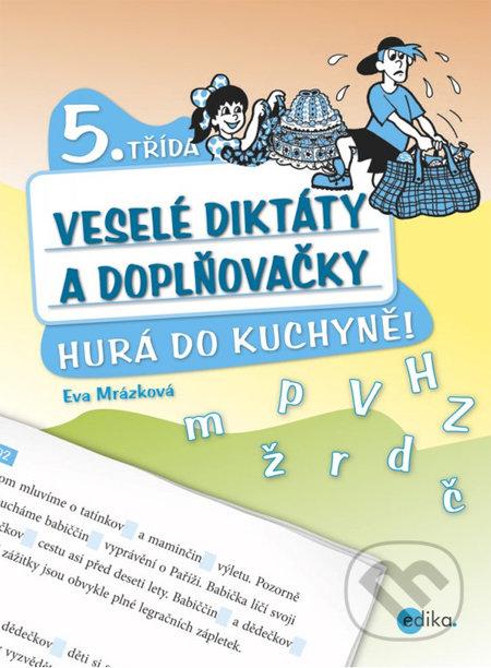 Veselé diktáty a doplňovačky (5. ročník) - Eva Mrázková, Jan Šenkyřík (ilustrátor)