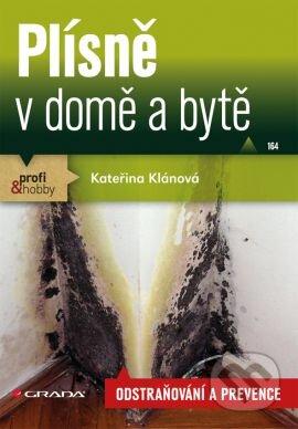 Plísně v domě a bytě - Kateřina Klánová