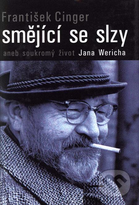 Peticenemocnicesusice.cz Smějící se slzy aneb soukromý život Jana Wericha Image