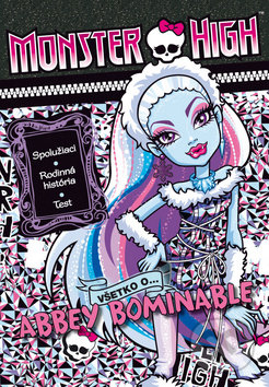 Monster High: Všetko o Abbey Bominable -