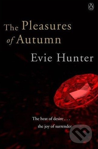 The Pleasures of Autumn - Evie Hunter