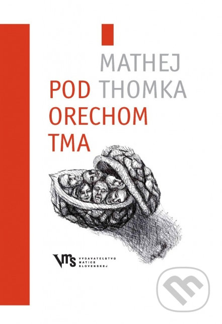 Pod orechom tma - Mathej Thomka