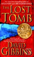The Lost Tomb - David Gibbins