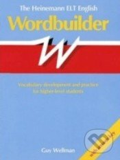 The Heinemann ELT English Wordbuilder - Guy Wellman