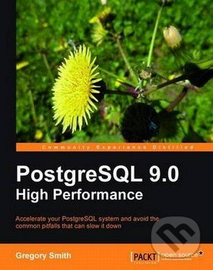 PostgreSQL 9.0 High Performance - Gregory Smith