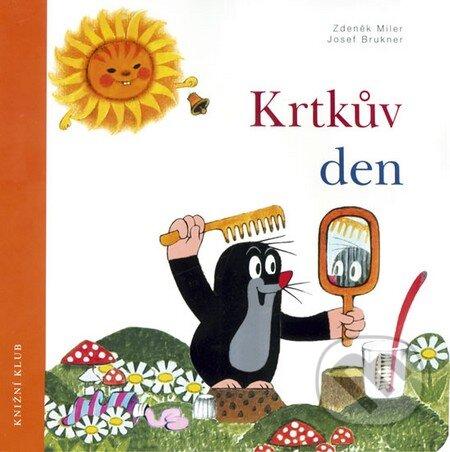 Krtkův den - Zdeněk Miler, Josef Brukner
