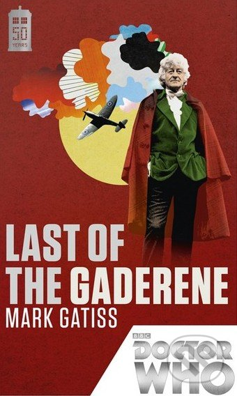 Doctor Who: Last of the Gaderene - Mark Gatiss