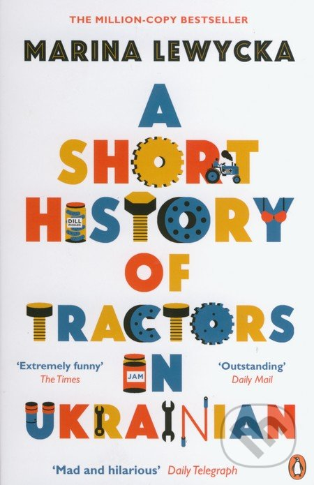 A Short History of Tractors in Ukrainian - Marina Lewycká
