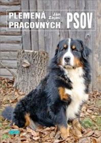 Plemená pracovných psov - Ján Zajac