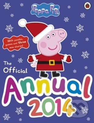 Peppa Pig: The Official Annual 2014 -