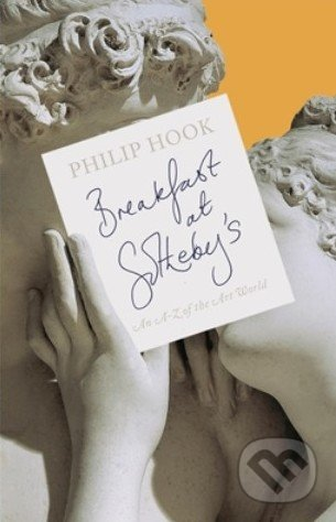 Breakfast at Sotheby's - Philip Hook