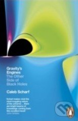 Gravity's Engines - Caleb A. Scharf