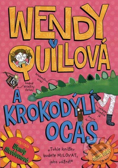 Peticenemocnicesusice.cz Wendy Quillová a krokodýlí ocas Image