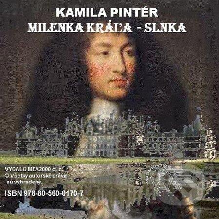 Milenka Kráľa-Slnka - Kamila Pintér