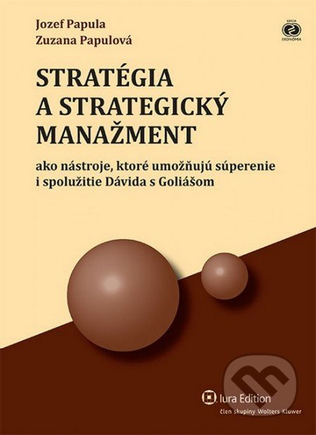 Fatimma.cz Stratégia a strategický manažment ako nástroje, ktoré umožňujú súperenie i spolužitie Dávida s Goliášom Image