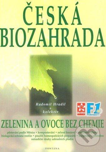 Česká biozahrada - Radomol Hradil a kolektív