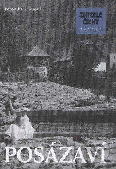 Zmizelé Čechy - Posázaví - Veronika Kucrová