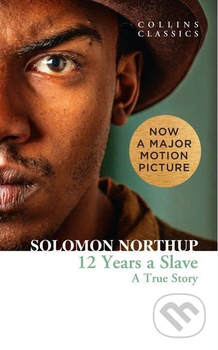 12 Years a Slave - Solomon Northup, David Wilson